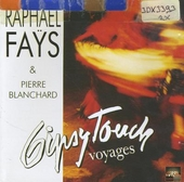 Voyages ; Gipsy touch