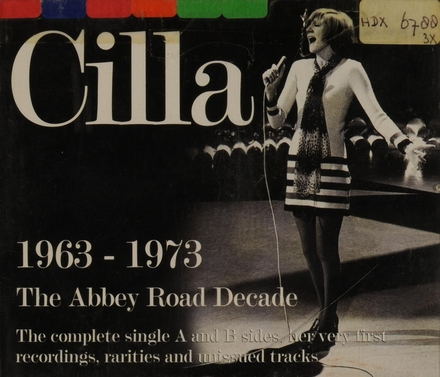 Cilla 1963-1973 : the Abbey Road decade