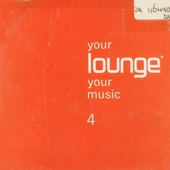 Your lounge your music. vol.4