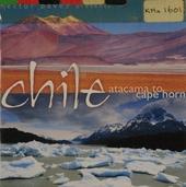 Chile : Atacama to Cape Horn