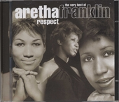 Respect : the very best of Aretha Franklin