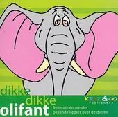Dikke dikke olifant