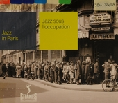Jazz sous l'occupation. Vol. 100