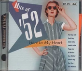 Hits of '52 : here in my heart