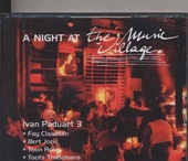 A night at the Music Village