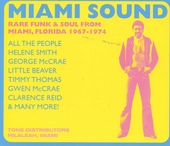 Miami sound : rare funk & soul from Miami, Florida 1967-1974