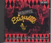 Required etiquette