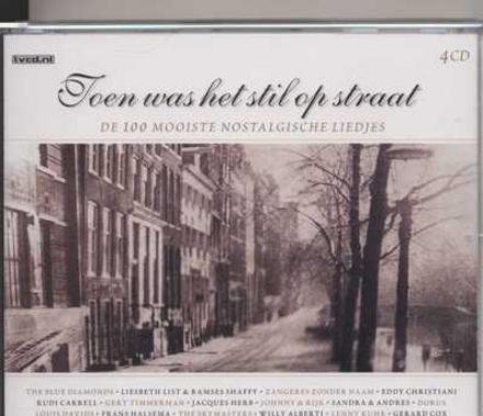Toen was het stil op straat