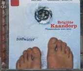Badwater : theatershow 2001-2002