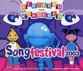 Kinderen voor kinderen : songfestival 2003