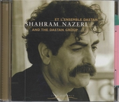 Shahram Nazeri et l'ensemble Dastan