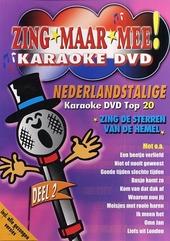 Zing maar mee : Nederlandstalige karaoke dvd top 20. Vol. 2