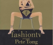 Fashion TV presents Pete Tong