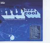 Nu jazz cool : blue beats and chilled jazz grooves