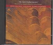 The fam'd Italian masters'