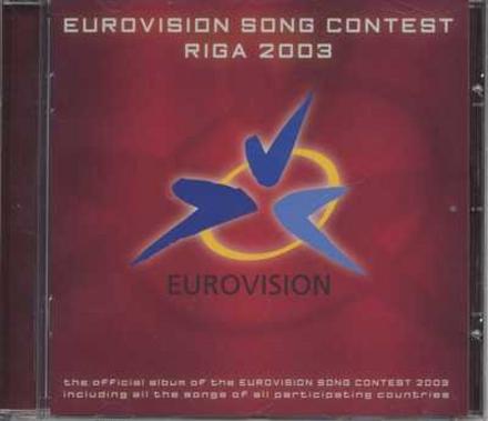 Eurovision song contest : Riga 2003