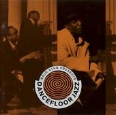 Mojo Club presents Dancefloor Jazz. vol.1