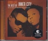 Good life : the best of Inner City
