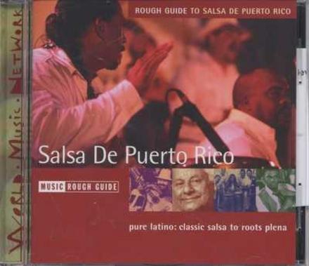The Rough Guide to salsa de Puerto Rico