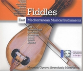 Fiddles : east Mediterranean musical instruments