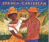 Putumayo presents French Caribbean