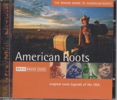 The Rough Guide to American roots : original roots legends of the USA