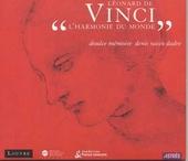 Léonard de Vinci : l'harmonie du monde