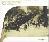 Boogie woogie : rockin' roots tracks