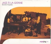 Jazz à la gitane : bands of gypsies
