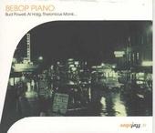 Bebop piano : Bud Powell, Al Haig, Thelonious Monk...