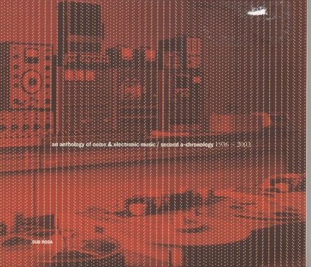 An anthology of noise & electronic music. Vol. 2