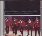 In perfect harmony : sweet soul groups 1968-1977
