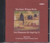 3 Phantasien für Orgel op.52