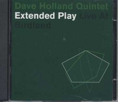 Extended play - Live at Birdland