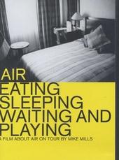 Eating sleeping waiting and playing