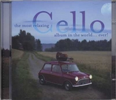 Cello : The most relaxing album in the world... ever!