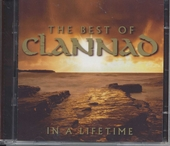 In a lifetime : the best of Clannad