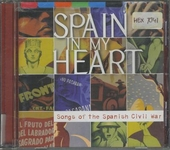 Spain in my heart : songs of the Spanish civil war
