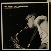 The complete Verve Gerry Mulligan concert band sessions