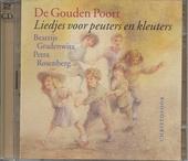 De gouden poort : liedjes voor peuters en kleuters