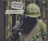 A soldier's sad story : Vietnam through the eyes of black America 1966-'73