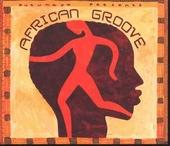 Putumayo presents African groove