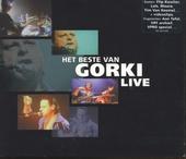 Het beste van Gorki : live