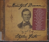 Beautiful dreamer : the songs of Stephen Foster