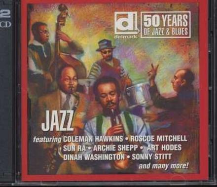 Jazz: Delmark 50 Years of Jazz & Blues