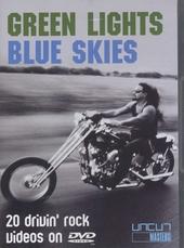 Green lights, blue skies : 20 Drivin' rock videos on dvd