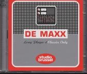 De maxx [van] Studio Brussel : long player. 4, Classics only