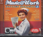 Music at work : daytime delights. Vol. 3