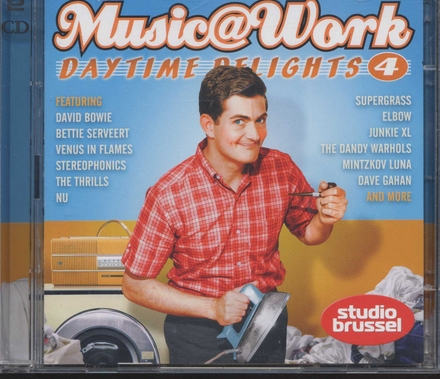 Music at work : daytime delights. Vol. 4