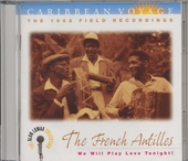 The French Antilles : we will play love tonight